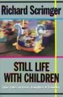 img - for Still Life With Children: Tales of Family Life book / textbook / text book