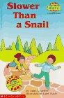 Slower Than a Snail, Anne Schreiber, 0590265997