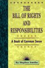 The Bill of Rights and Responsibilities, Stephen Smoke, 1881649865