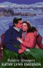 Relative Strangers, Kathy Lynn Emerson, 0553445847