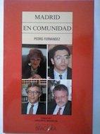 Madrid en comunidad (Colección Madrid, Madrid) (Spanish Edition)