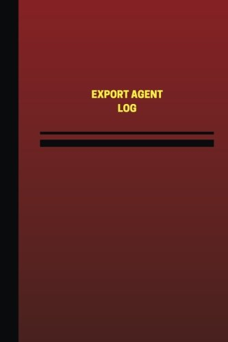export-agent-log-logbook-journal-124-pages-6-x-9-inches-export-agent-logbook-red-cover-medium-unique