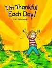 I'm Thankful Each Day!, P. K. Hallinan, 0824985354