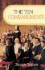 The Ten Commandments, Thomas Watson, 0851516815