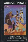 Words of Power : Voices of Indian America, Norbert S., Jr. Hill, 1555911897
