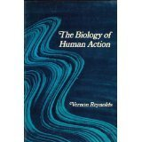 The Biology of Human Action, Reynolds, Vernon, 0716712407