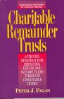 Charitable Remainder Trusts, Peter J. Fagan, 0786302291