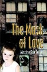 img - for The Mask of Love book / textbook / text book