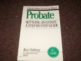 Probate - Settling an Estate, Kay A. Ostberg, 0679729607