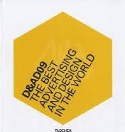 D&AD 09: A Selection Of The Best Advertising And Design In The World Publisher: Taschen