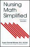 Nursing Math Simplified 9780943202778