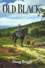 Old Black, Doug Briggs, 1881287122