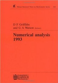 Numerical Analysis 1993: Proceedings of the 15th Dundee Conference, June-July 1993 (Pitman Research Notes in Mathematics
