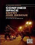 Confined Space Entry Rescue - Confined Space Entry and Rescue 2nd edition by Cmc Rescue, , CMC Rescue Inc. Staff (1997) Paperback