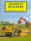 Highway Builders, Georgie Adams, 1550374672