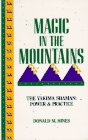 Magic in the Mountains, the Yakima Shaman : Power and Practice, Hines, Donald M., 0962953938