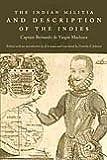 The Indian Militia and Description of the Indies, Machuca, Bernardo de Vargas, 0822342979
