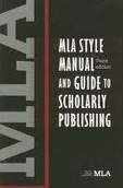 MLA Style Manual and Guide to Scholarly Publishing 3th (third) edition Text Only (Mla Style Manual And Guide To Scholarly Publishing)
