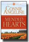Mended Hearts : A Novel, Angeline, Connie, 1598113313