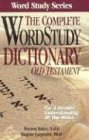 The Complete Word Study Dictionary: Old Testament