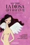 Descubre la diosa que hay en ti/ Gods and Goddesses in Love (Spanish Edition)