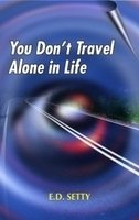 You Don't Travel Alone in Life