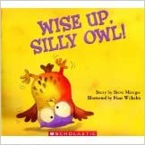 Wise Up, Silly Owl