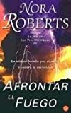 img - for Afrontar El Fuego/Face the Fire (Three Sisters Trilogy) (Spanish Edition) book / textbook / text book