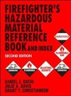 Firefighter's Hazardous Material Reference Book and Index, Second Edition