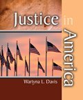 Justice in America, Davis, Wartyna, 0757564771