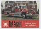 Philomath, OR 1992 International (Trading Card) 1993 Bon Air Fire Engines Series 2 - [Base] - 115 Engine