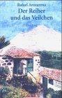 Der Reiher und das Veilchen: Roman aus Teneriffa
