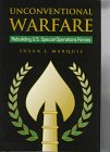Unconventional Warfare : Rebuilding U. S. Special Operations Forces, Marquis, Susan L., 0815754760