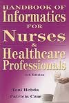 Handbook of Informatics for Nurses and Healthcare Professionals 4th (forth) edition