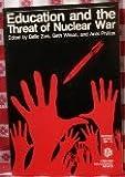 Education and the Threat of Nuclear War, John E. Mack, 0916690202