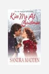 Kiss Me At Christmas (Zebra Historical Romance)