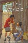 Call Me Consuelo, Ofelia Dumas Lachtman, 1558851887