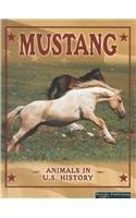 Mustang (Animals in U.S. History) pdf