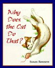 Why Does the Cat Do That?, Susan Bonners, 0805043772