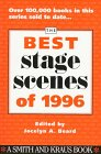The Best Stage Scenes Of 1996, Jocelyn A. Beard, 1575250772