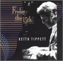 Friday the 13th by Keith Tippett