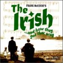 The Irish ... And How They Got That Way 1997 Original Cast Members