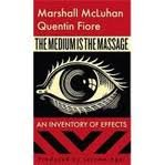 The Medium is the Massage by McLuhan, Marshall, Fiore, Quentin published by Gingko Press (2005)