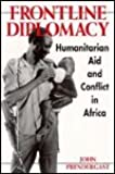Frontline Diplomacy: Humanitarian Aid and Conflict in Africa