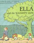 Ella and the Naughty Lion, Anne Cottringer, 0395797535