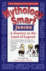 Mythology Smart Junior, Princeton Review Staff and Gary Arms, 067978375X