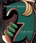 img - for American Images: The Sbc Collection of Twentieth-Century American Art book / textbook / text book
