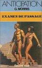 Examen de passage  par Morris-Dumoulin