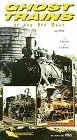 Ghost Trains of the Old West Vol.2 [VHS]