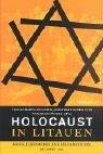 Holocaust in Litauen. Krieg, Judenmorde und Kollaboration im Jahre 1941